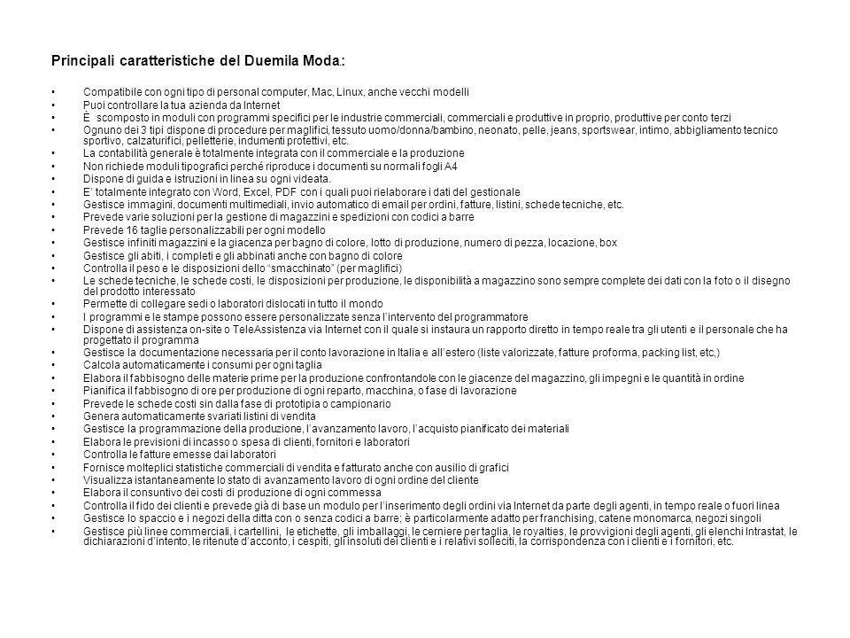 Principali caratteristiche del Duemila Moda®: