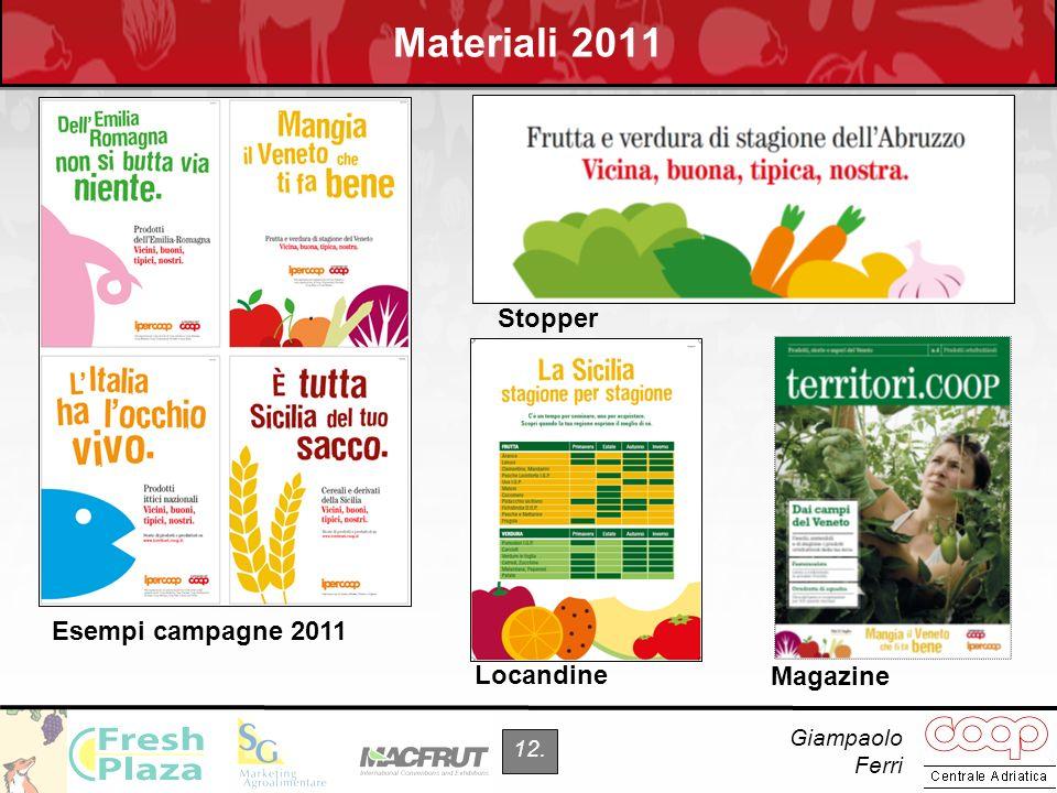 Materiali 2011 Stopper Esempi campagne 2011 Locandine Magazine