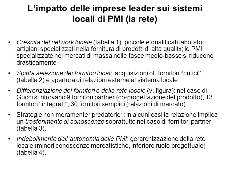 L'impatto delle imprese leader sui sistemi locali di PMI (la rete)