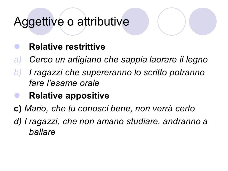 Aggettive o attributive
