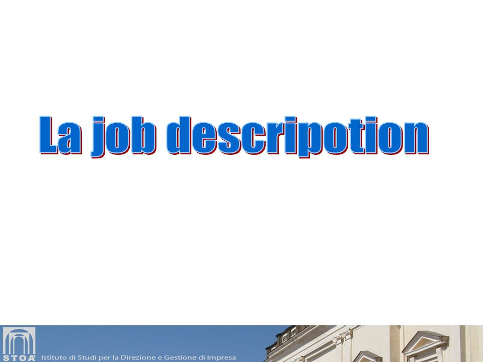 La job descripotion 2