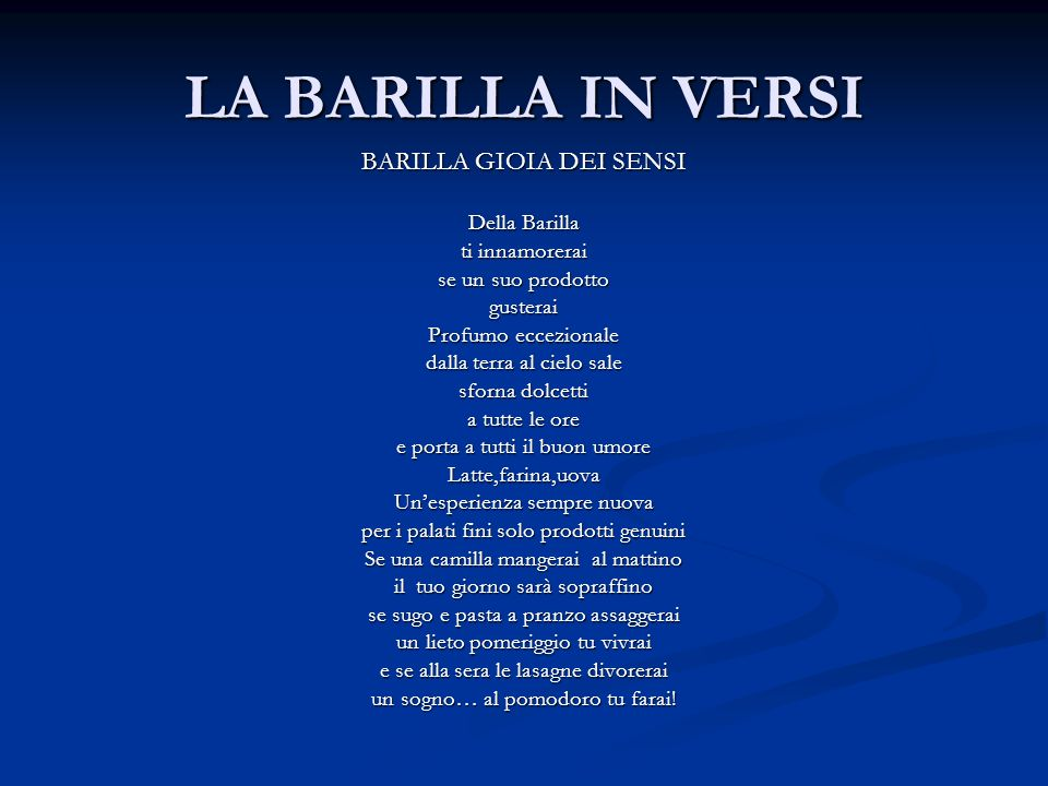 LA BARILLA IN VERSI BARILLA GIOIA DEI SENSI Della Barilla