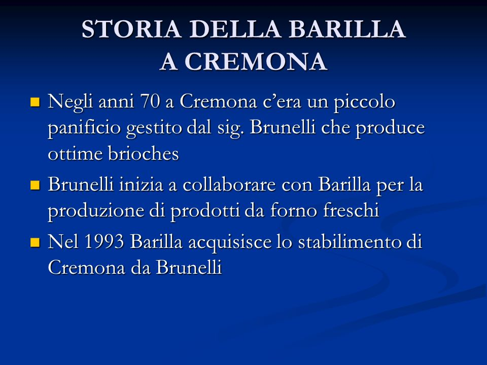 STORIA DELLA BARILLA A CREMONA