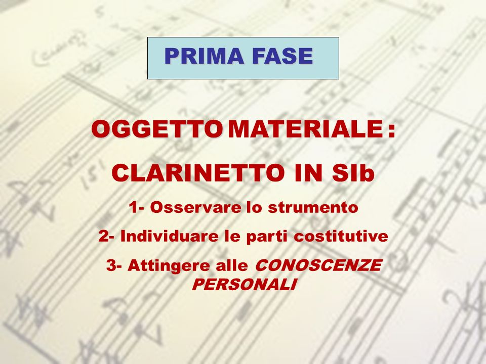 OGGETTO MATERIALE : CLARINETTO IN SIb PRIMA FASE