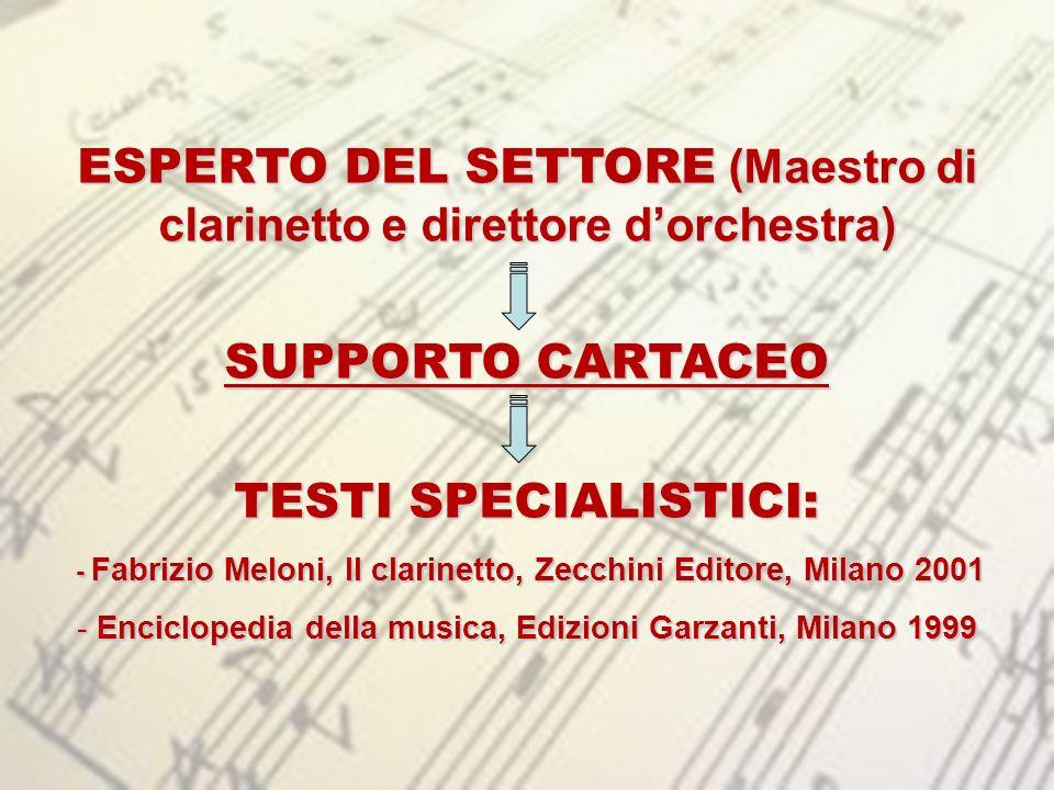 ESPERTO DEL SETTORE (Maestro di clarinetto e direttore d'orchestra)