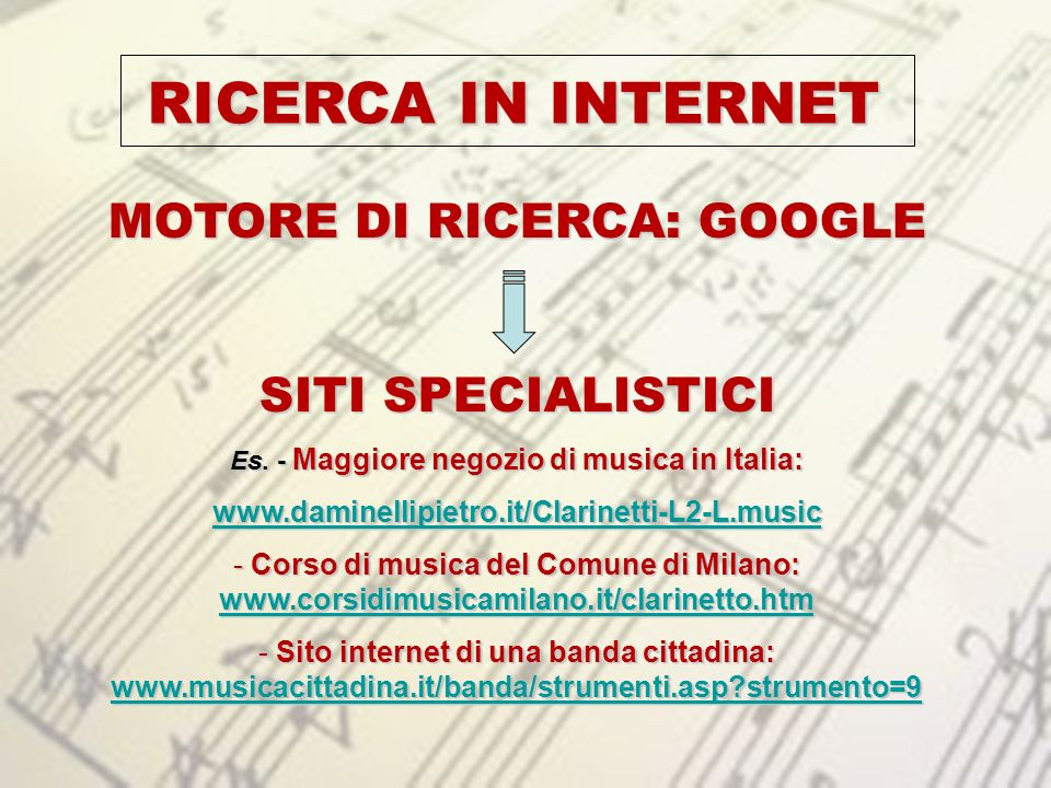MOTORE DI RICERCA: GOOGLE Es. - Maggiore negozio di musica in Italia: