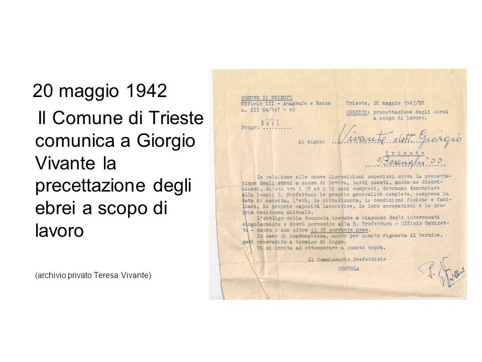 20 maggio 1942 Il Comune di Trieste comunica a Giorgio Vivante la precettazione degli ebrei a scopo di lavoro.