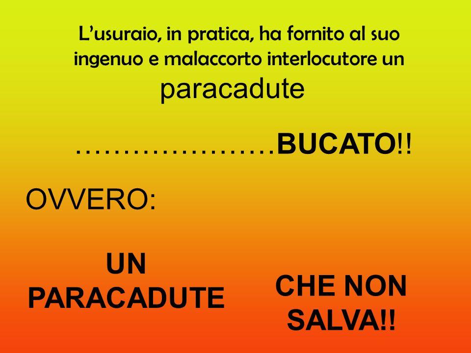 paracadute …………………BUCATO!! OVVERO: UN PARACADUTE CHE NON SALVA!!