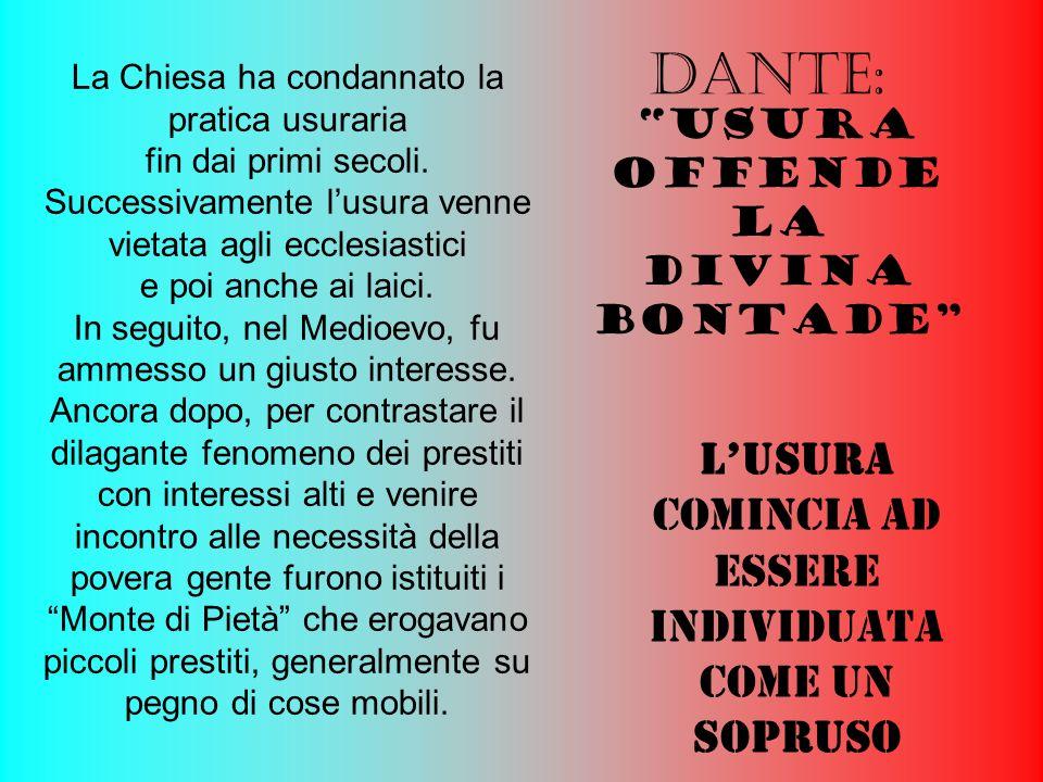 Dante: L'USURA comincia ad essere individuata come un SOPRUSO