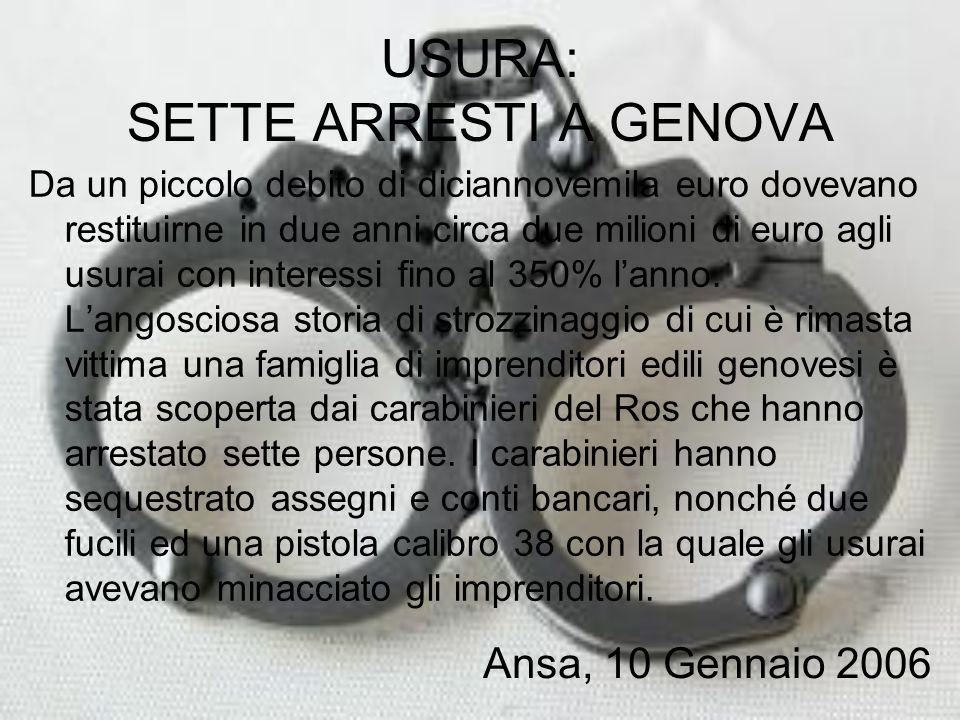 USURA: SETTE ARRESTI A GENOVA