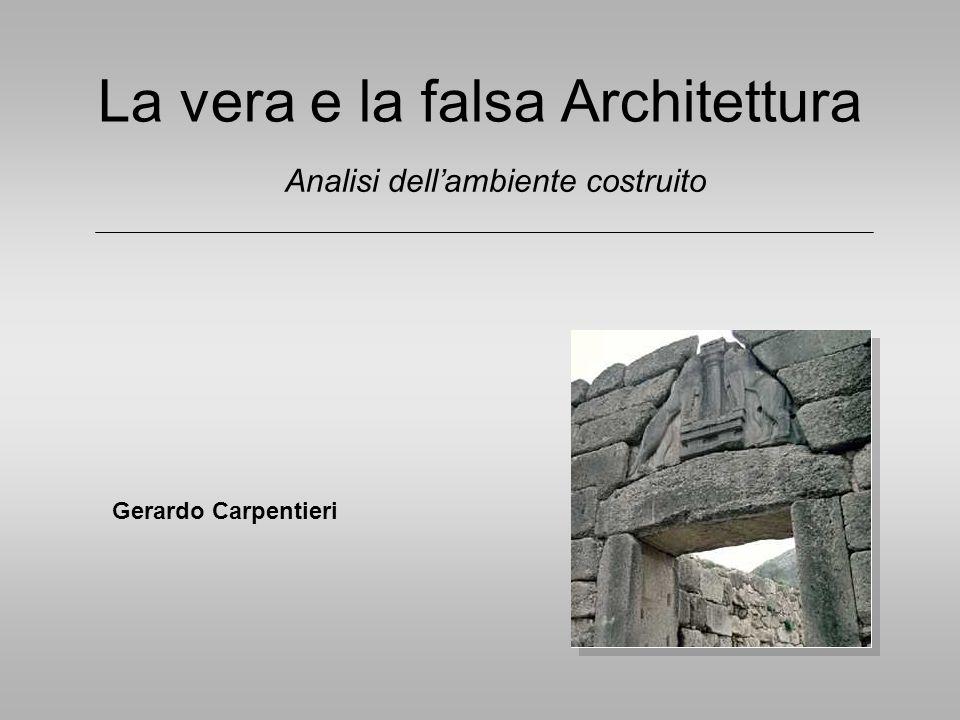 La vera e la falsa Architettura