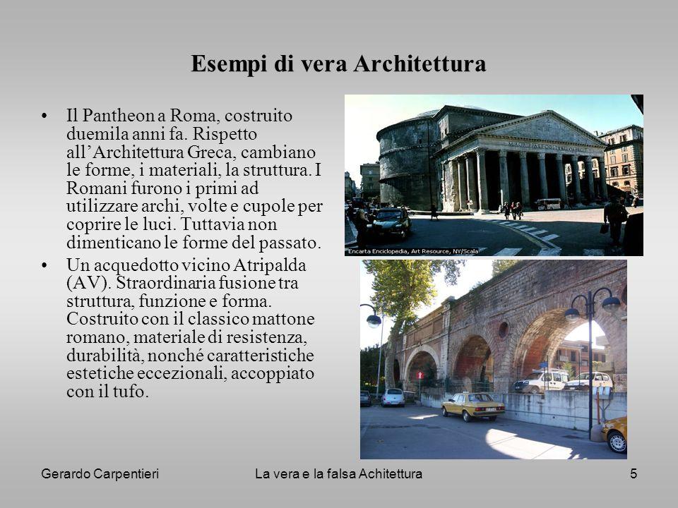 Esempi di vera Architettura