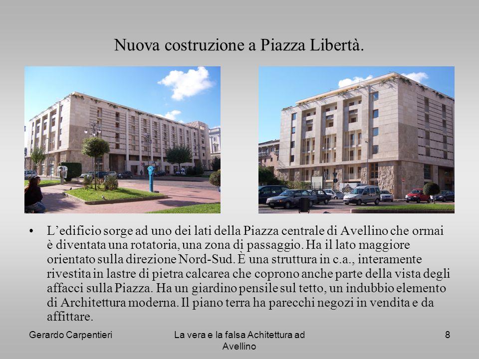 Nuova costruzione a Piazza Libertà.