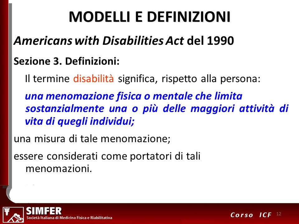 MODELLI E DEFINIZIONI Americans with Disabilities Act del 1990