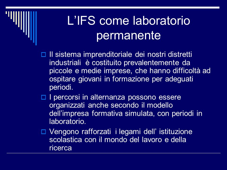 L'IFS come laboratorio permanente