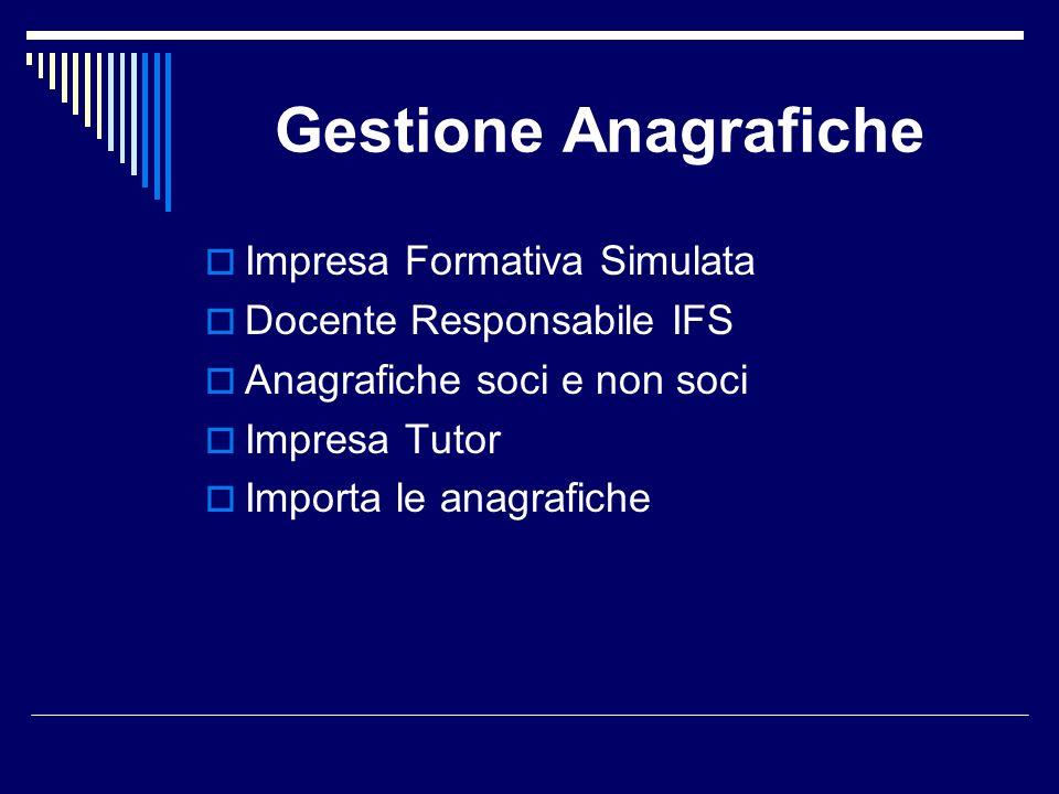 Gestione Anagrafiche Impresa Formativa Simulata