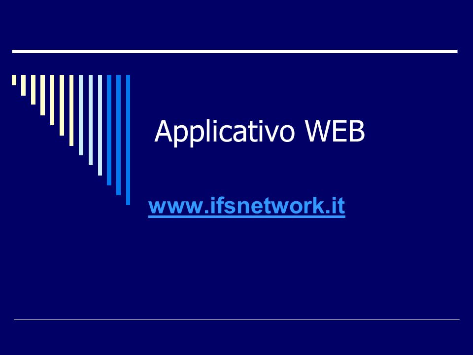 Applicativo WEB www.ifsnetwork.it
