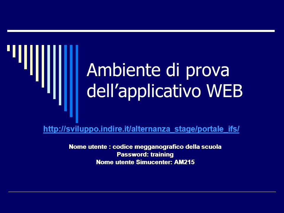 Ambiente di prova dell'applicativo WEB