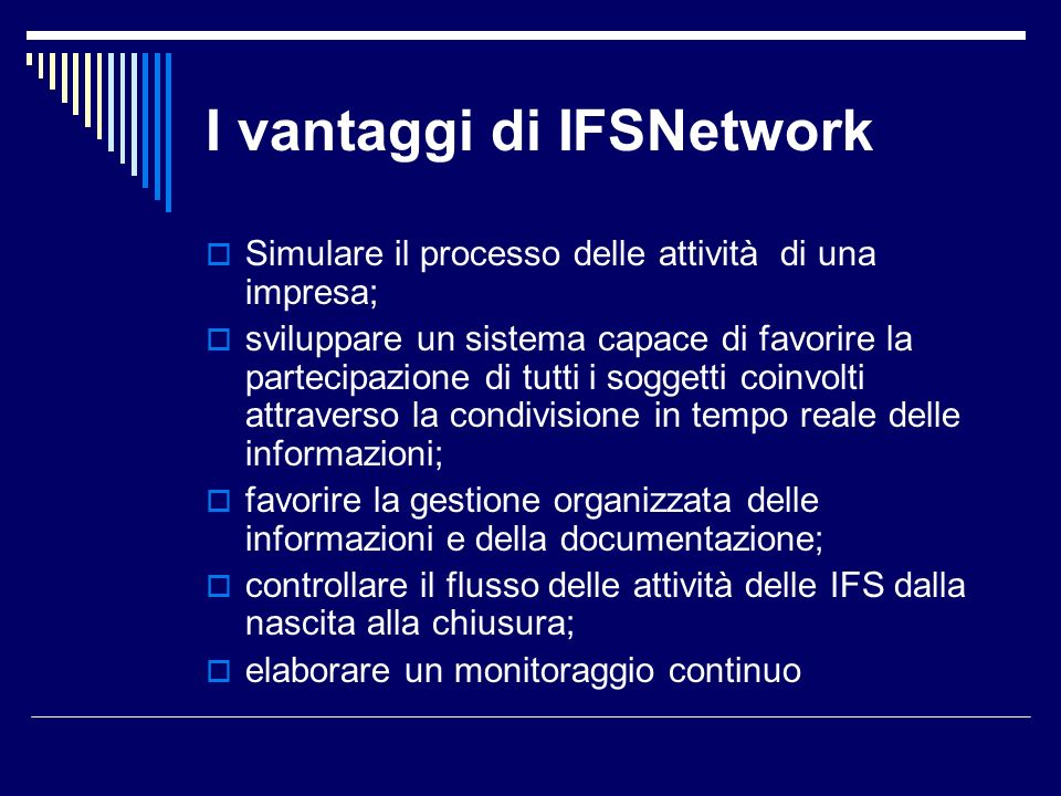 I vantaggi di IFSNetwork
