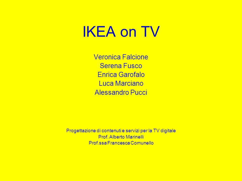 IKEA on TV Veronica Falcione Serena Fusco Enrica Garofalo