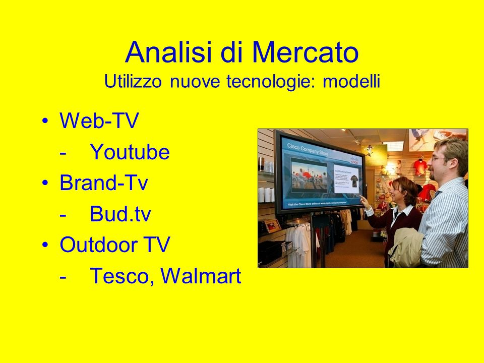 Analisi di Mercato Utilizzo nuove tecnologie: modelli