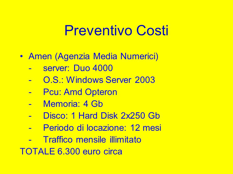 Preventivo Costi Amen (Agenzia Media Numerici) - server: Duo 4000