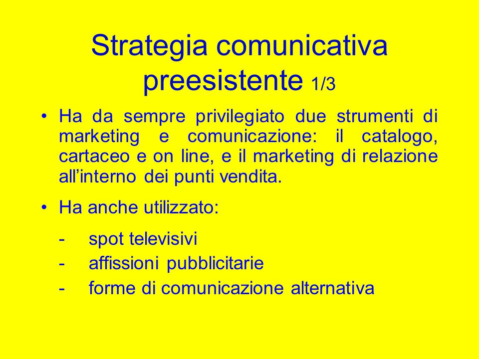 Strategia comunicativa preesistente 1/3