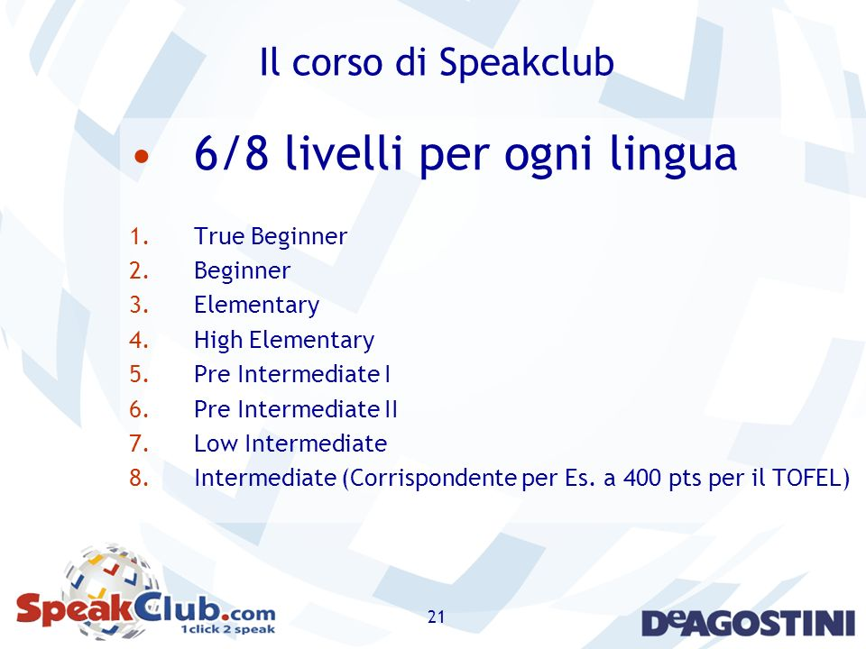 6/8 livelli per ogni lingua