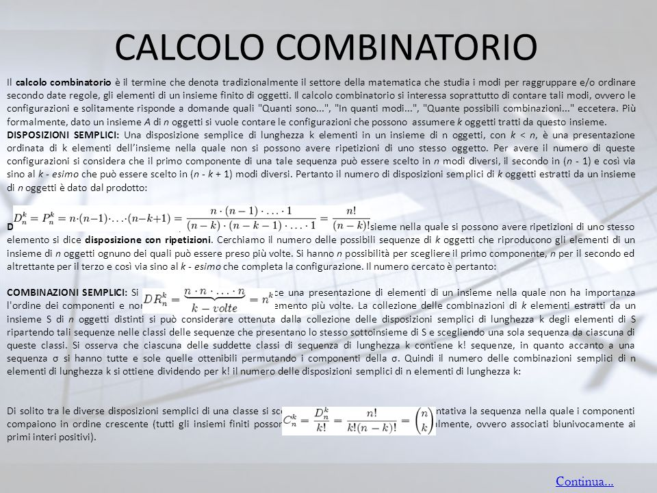 CALCOLO COMBINATORIO Continua...