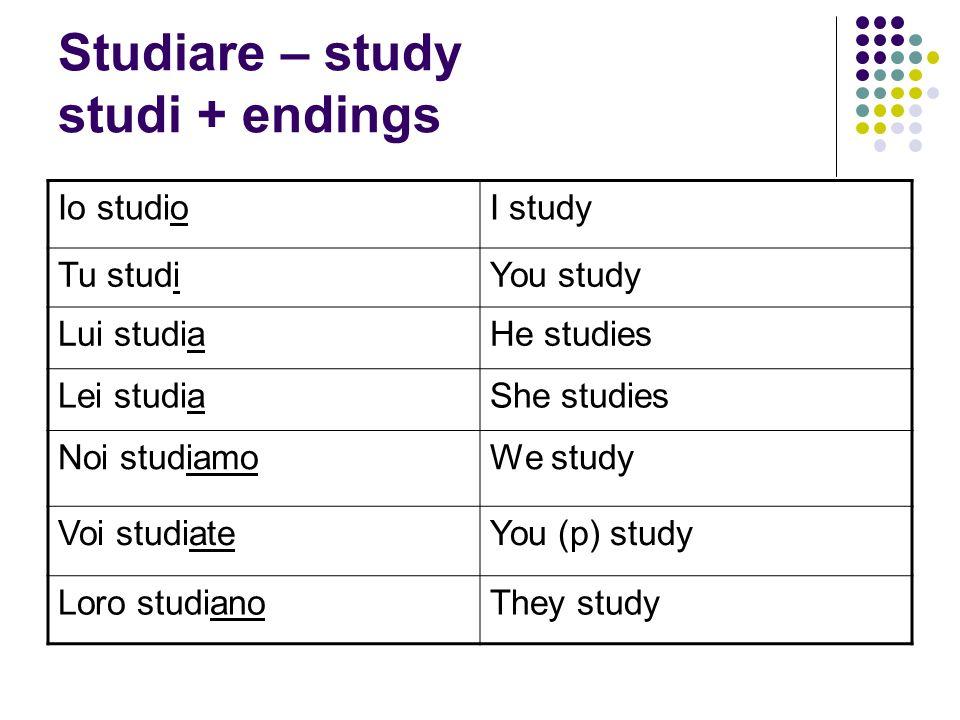 Studiare – study studi + endings