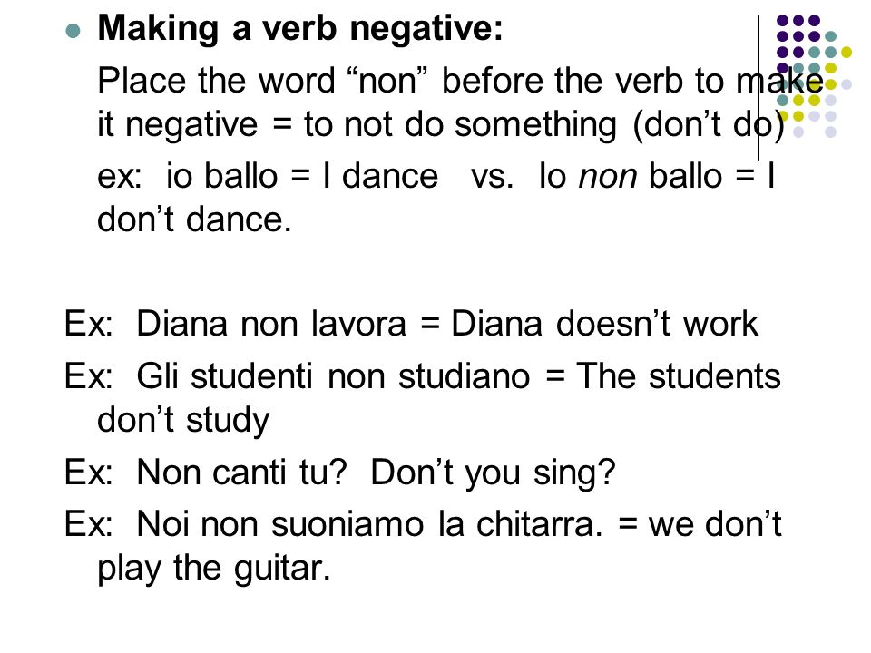Making a verb negative: