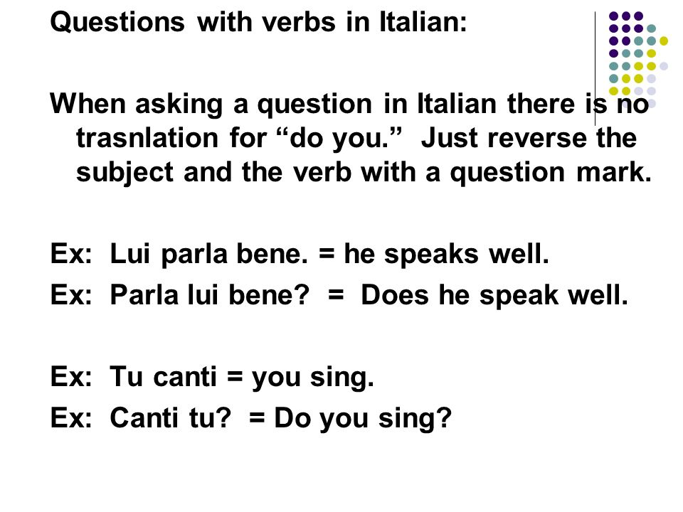 Questions with verbs in Italian:
