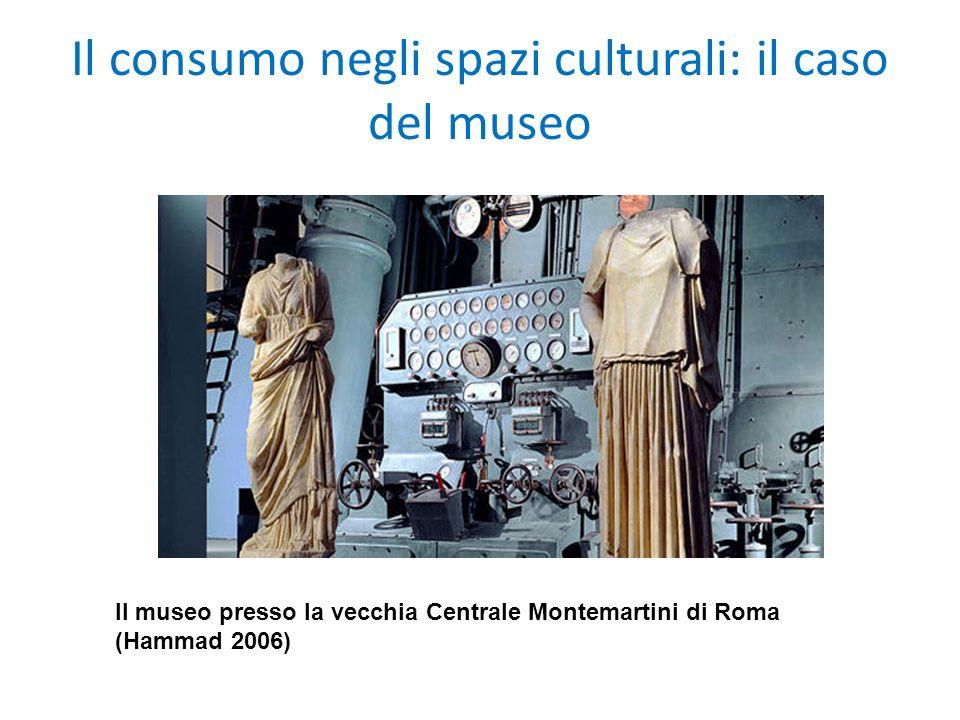 Il consumo negli spazi culturali: il caso del museo