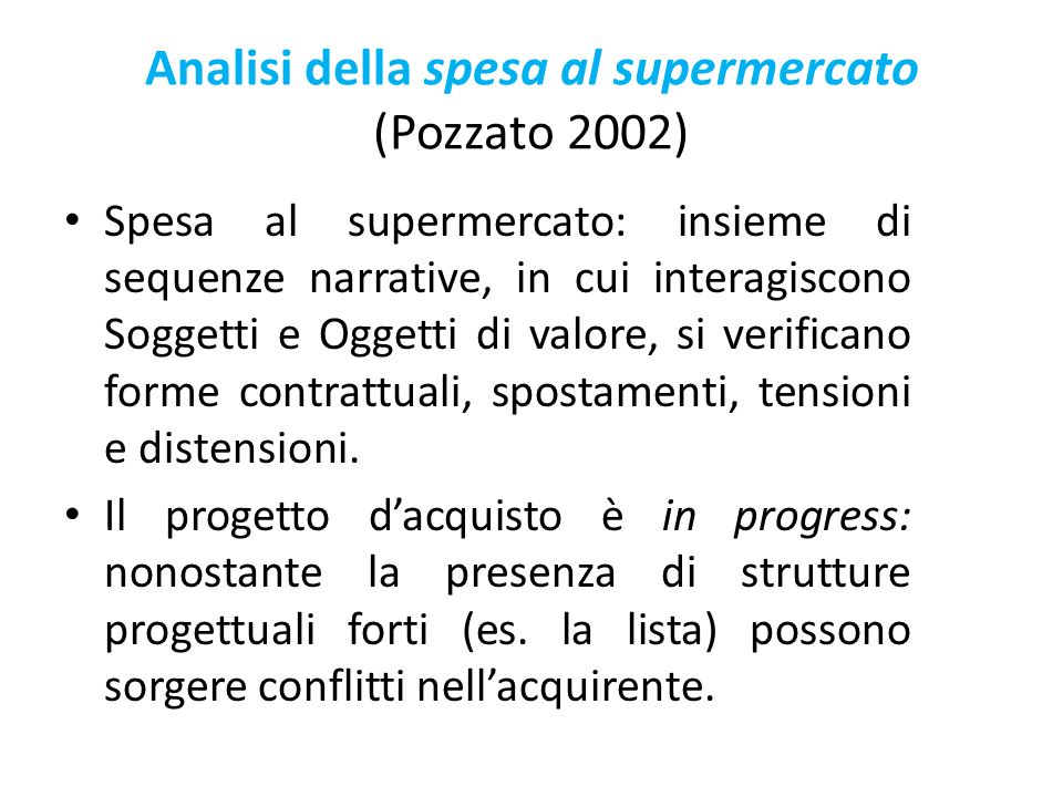 Analisi della spesa al supermercato (Pozzato 2002)