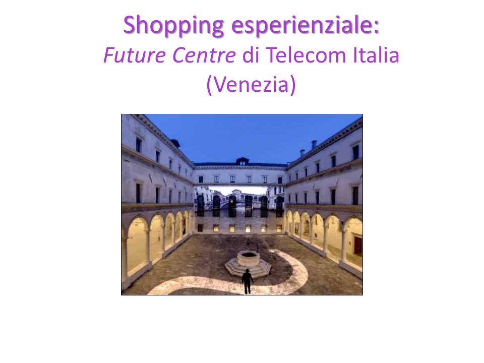 Shopping esperienziale: Future Centre di Telecom Italia (Venezia)