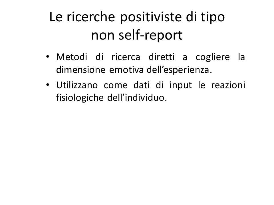Le ricerche positiviste di tipo non self-report