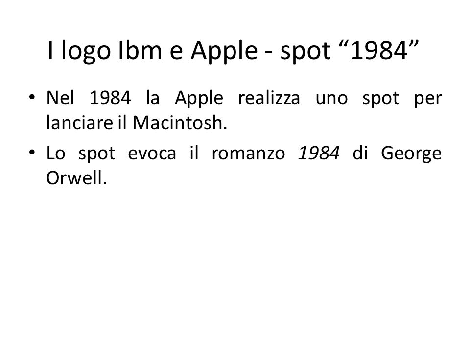 I logo Ibm e Apple - spot 1984