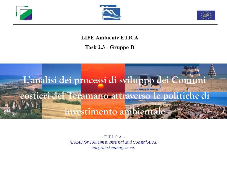 LIFE Ambiente ETICA Task 2.3 - Gruppo B.