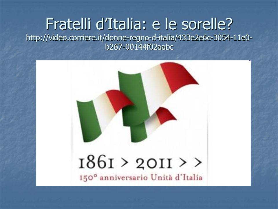 Fratelli d'Italia: e le sorelle. http://video. corriere