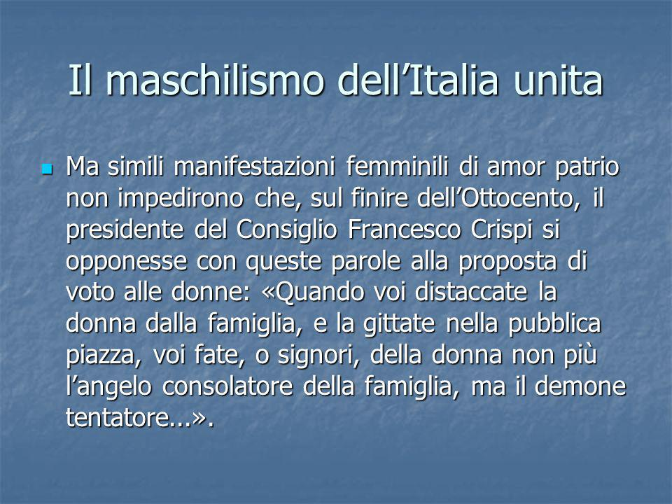 Il maschilismo dell'Italia unita