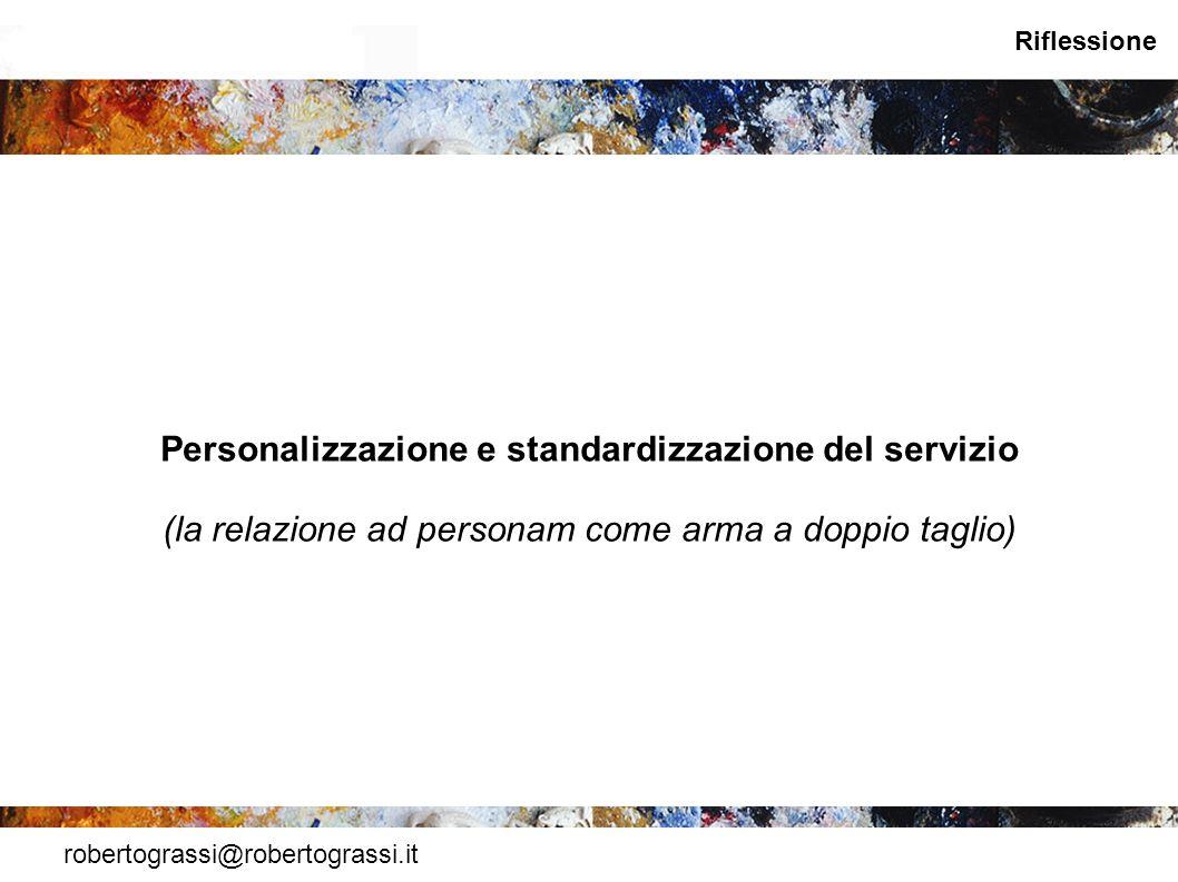 Personalizzazione e standardizzazione del servizio