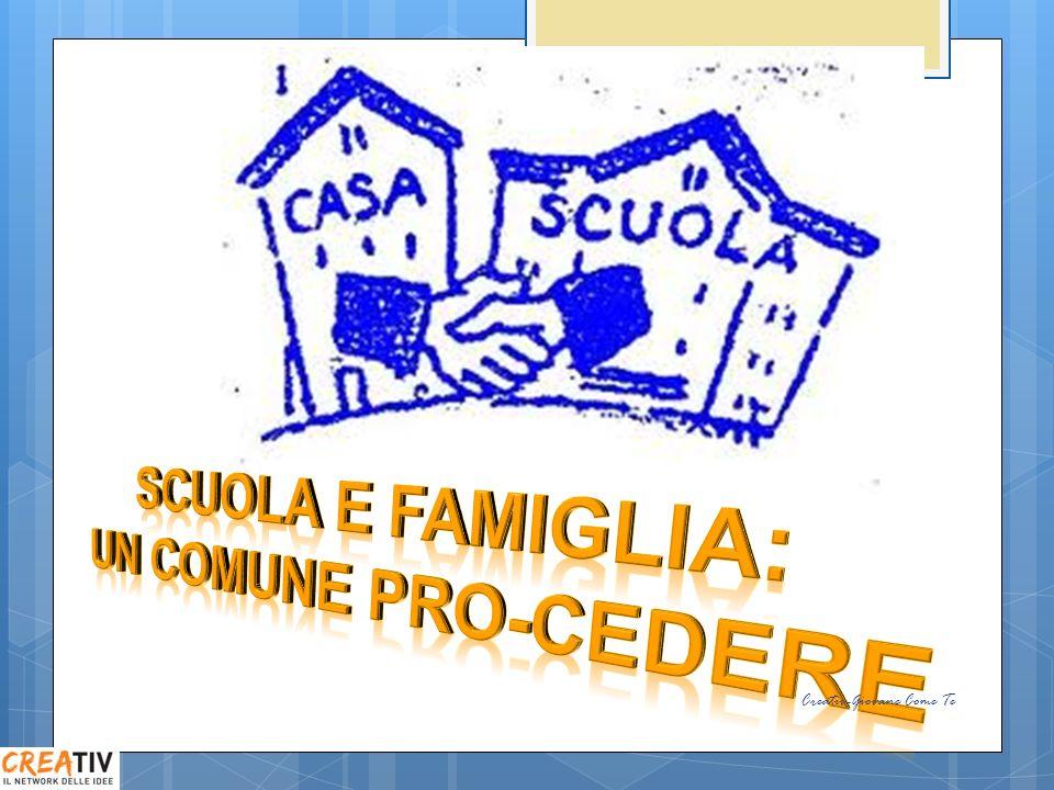 SCUOLA E FAMIGLIA: UN COMUNE PRO-CEDERE