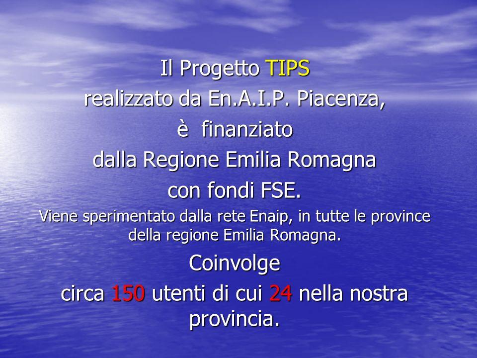 realizzato da En.A.I.P. Piacenza, è finanziato