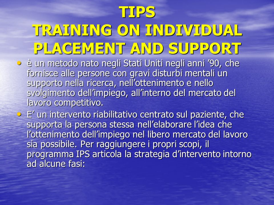 TIPS TRAINING ON INDIVIDUAL PLACEMENT AND SUPPORT