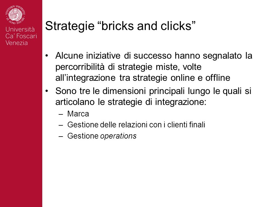 Strategie bricks and clicks