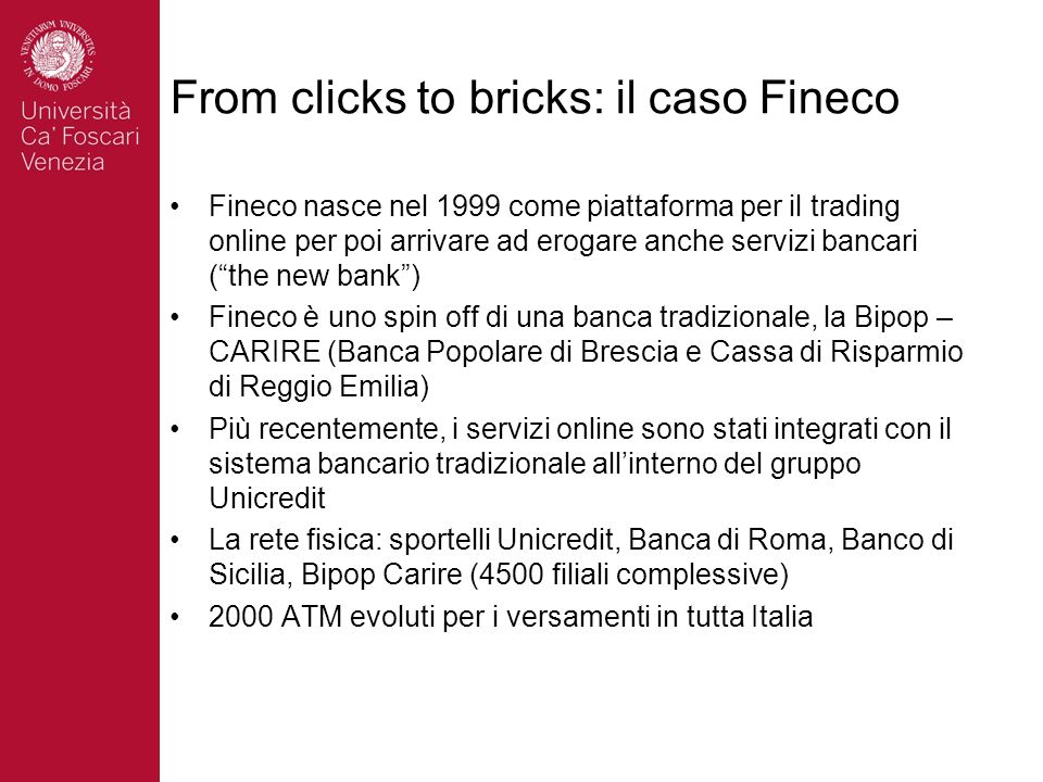 From clicks to bricks: il caso Fineco