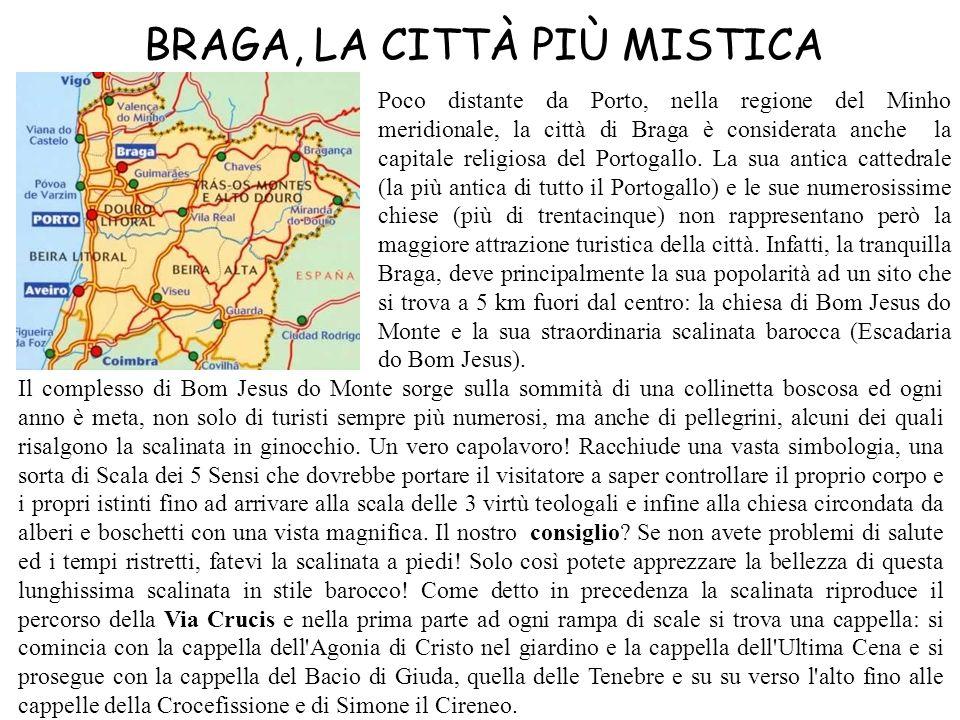 BRAGA, LA CITTÀ PIÙ MISTICA