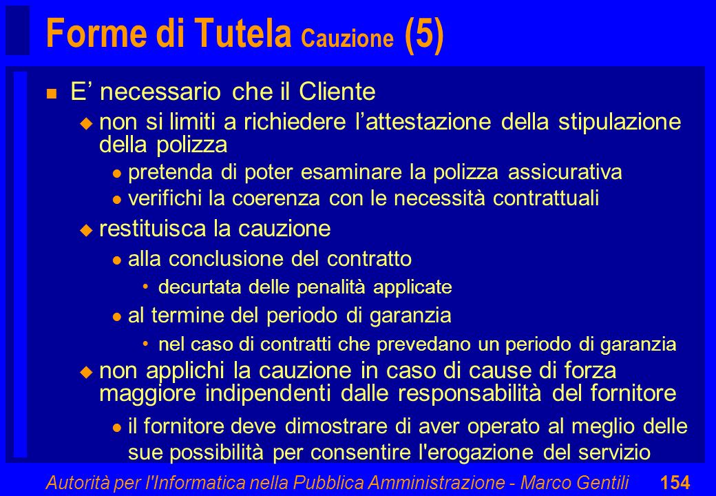 Forme di Tutela Cauzione (5)