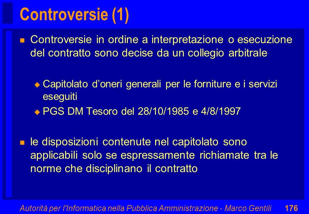 Controversie (1) Controversie in ordine a interpretazione o esecuzione del contratto sono decise da un collegio arbitrale.