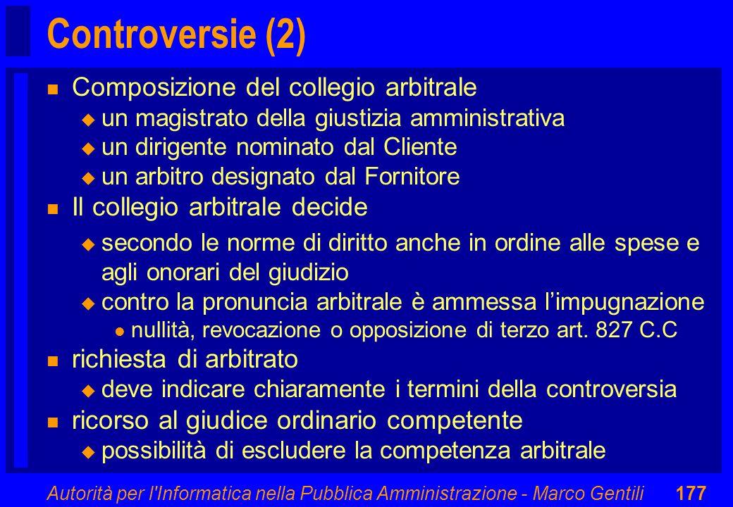 Controversie (2) Composizione del collegio arbitrale